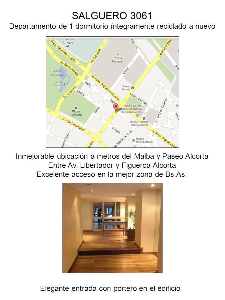 SALGUERO 3061 Departamento de 1 dormitorio íntegramente reciclado a nuevo. Inmejorable ubicación a metros del Malba y Paseo Alcorta.