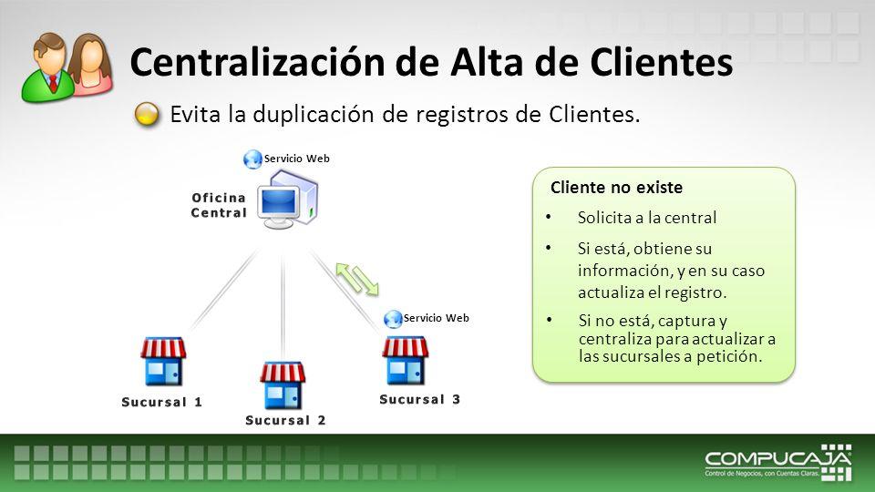 Centralización de Alta de Clientes