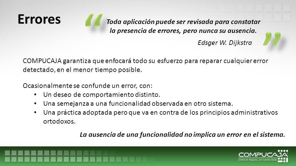 La ausencia de una funcionalidad no implica un error en el sistema.