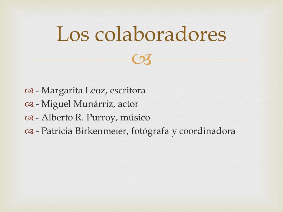 Los colaboradores - Margarita Leoz, escritora - Miguel Munárriz, actor