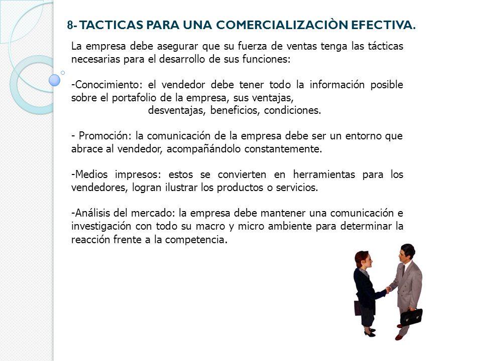 8- TACTICAS PARA UNA COMERCIALIZACIÒN EFECTIVA.