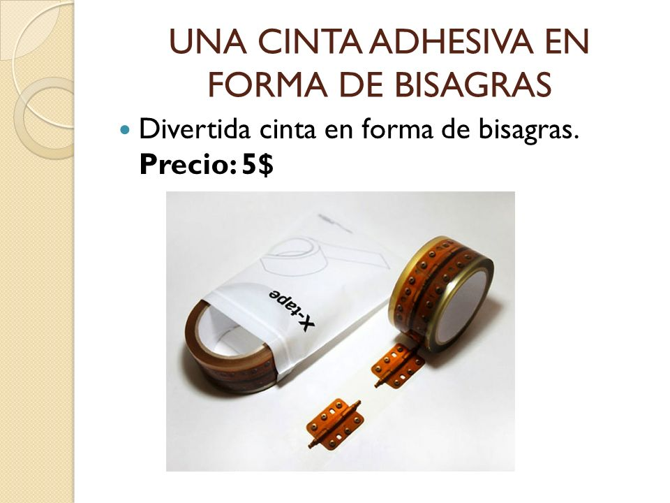 UNA CINTA ADHESIVA EN FORMA DE BISAGRAS