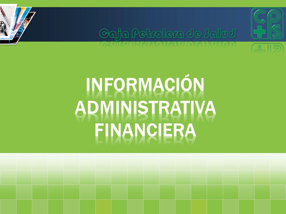 Información ADMINISTRATIVA FINANCIERA