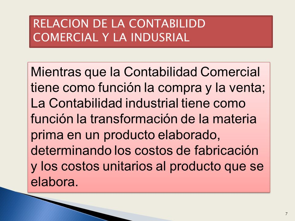 RELACION DE LA CONTABILIDD COMERCIAL Y LA INDUSRIAL