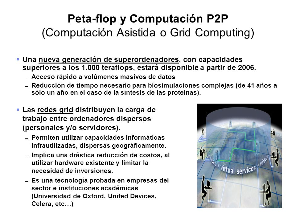 Peta-flop y Computación P2P (Computación Asistida o Grid Computing)
