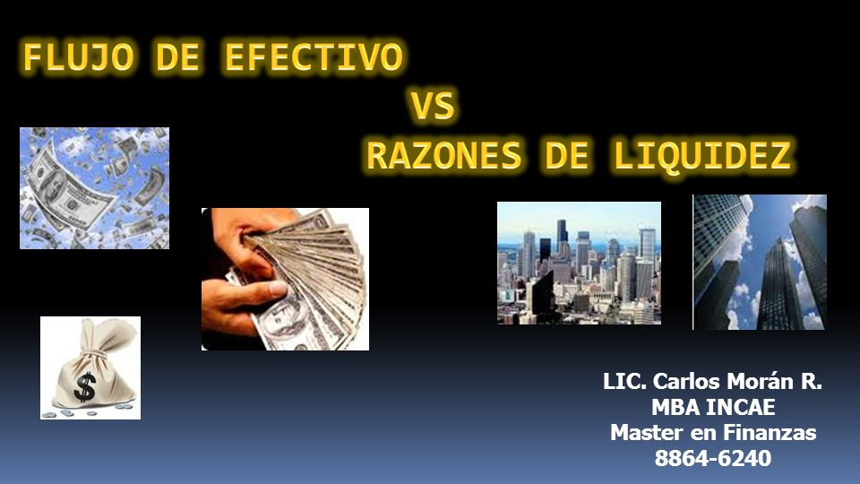 FLUJO DE EFECTIVO VS RAZONES DE LIQUIDEZ
