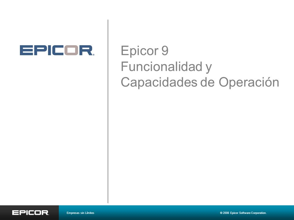 Epicor 9 Funcionalidad y Capacidades de Operación