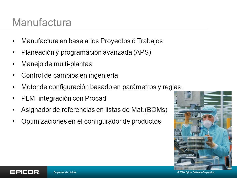 Manufactura Manufactura en base a los Proyectos ó Trabajos