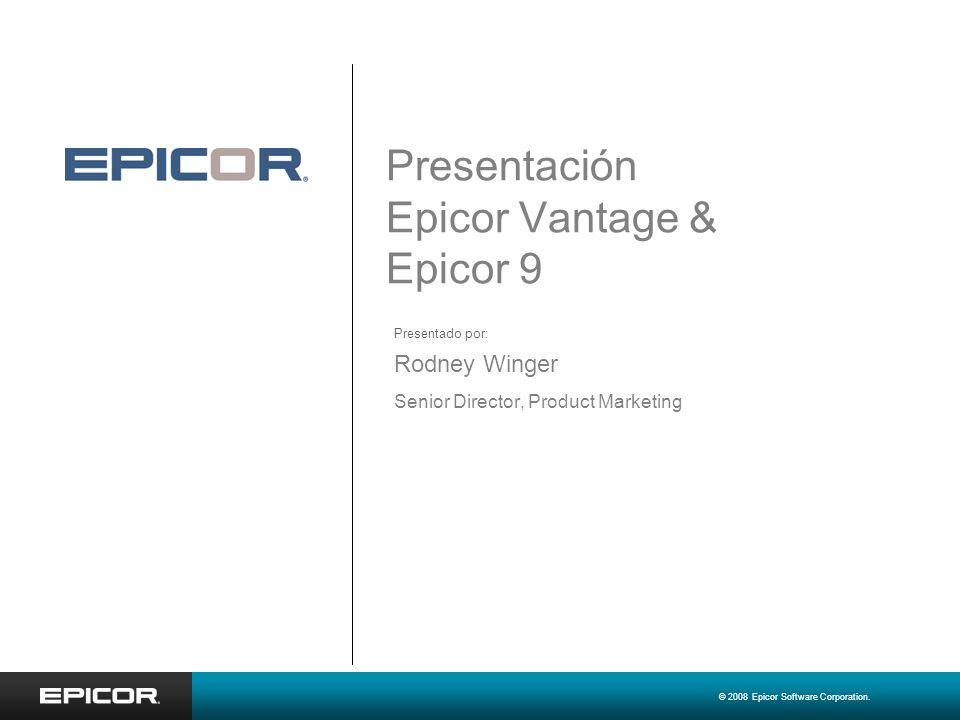 Presentación Epicor Vantage & Epicor 9