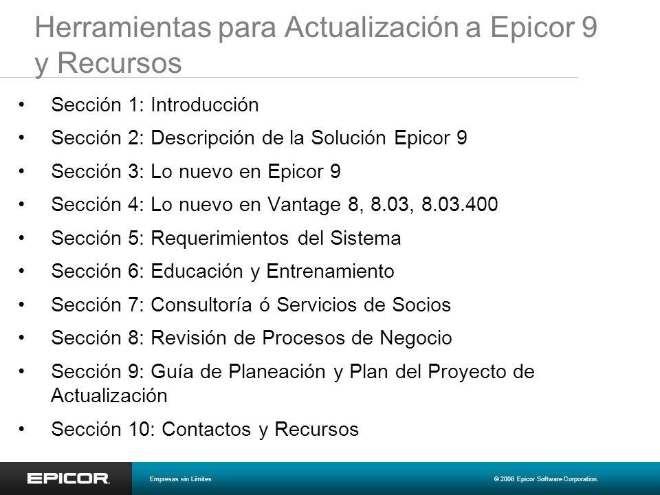 Herramientas para Actualización a Epicor 9 y Recursos