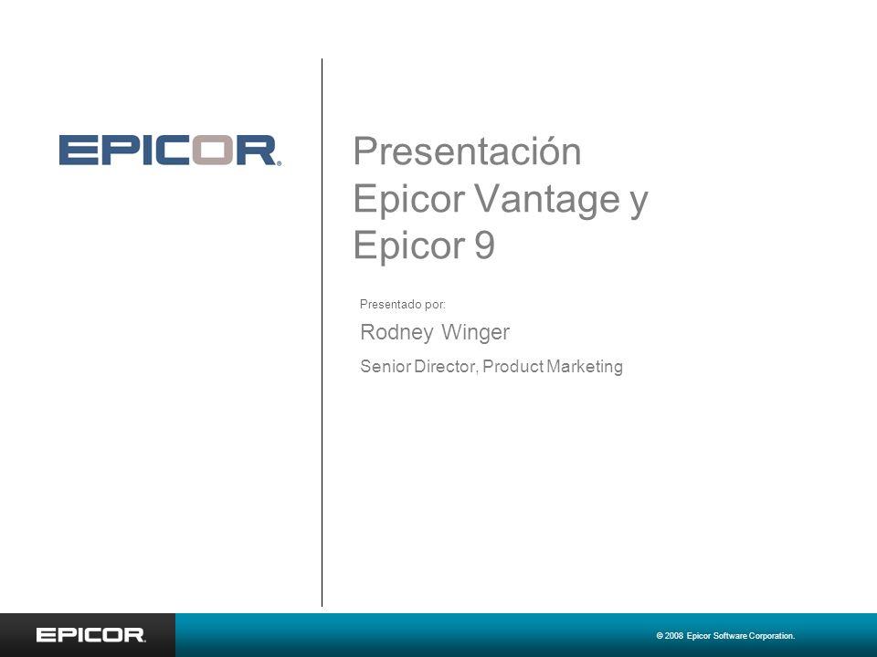 Presentación Epicor Vantage y Epicor 9