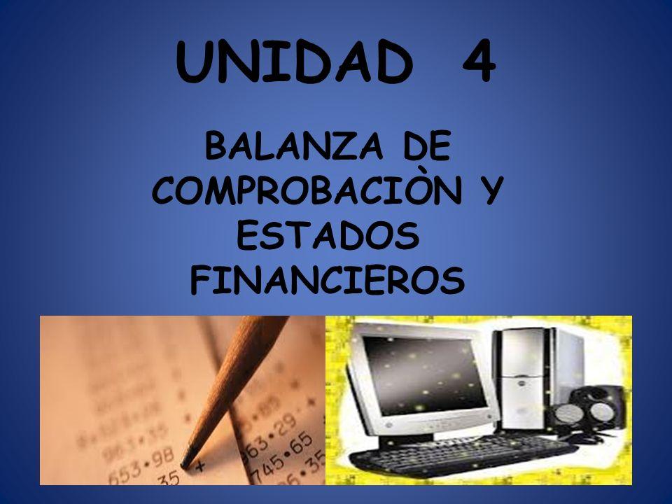 BALANZA DE COMPROBACIÒN Y ESTADOS FINANCIEROS