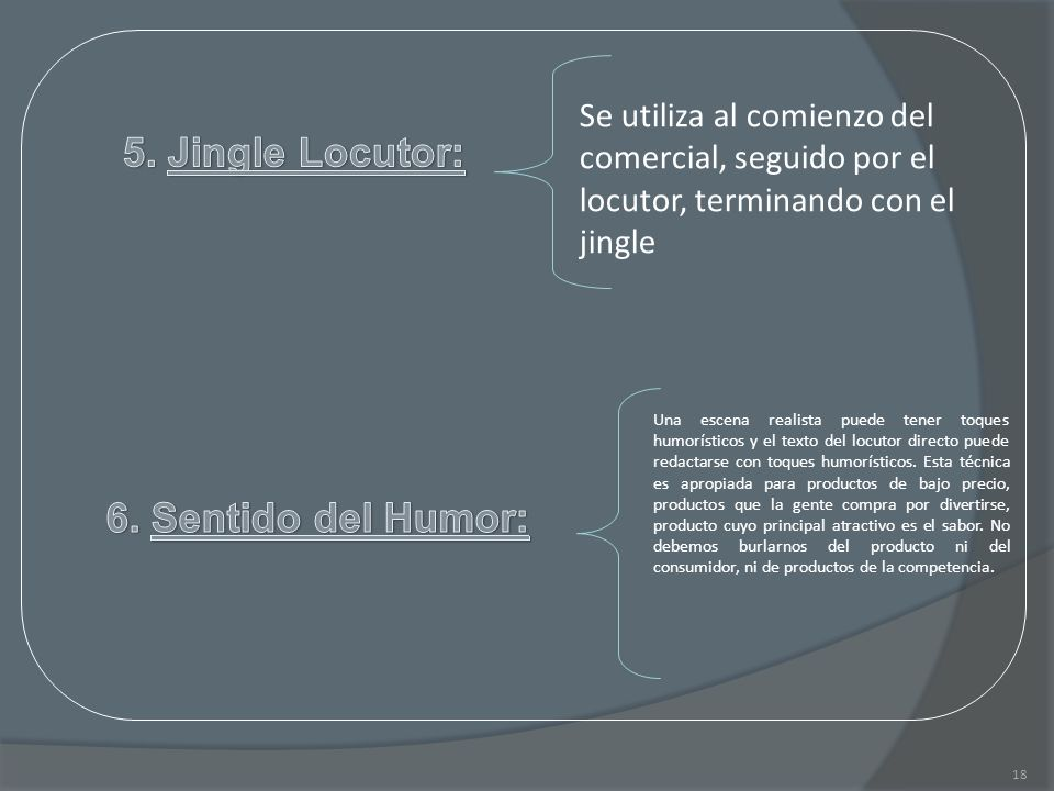 5. Jingle Locutor: 6. Sentido del Humor: