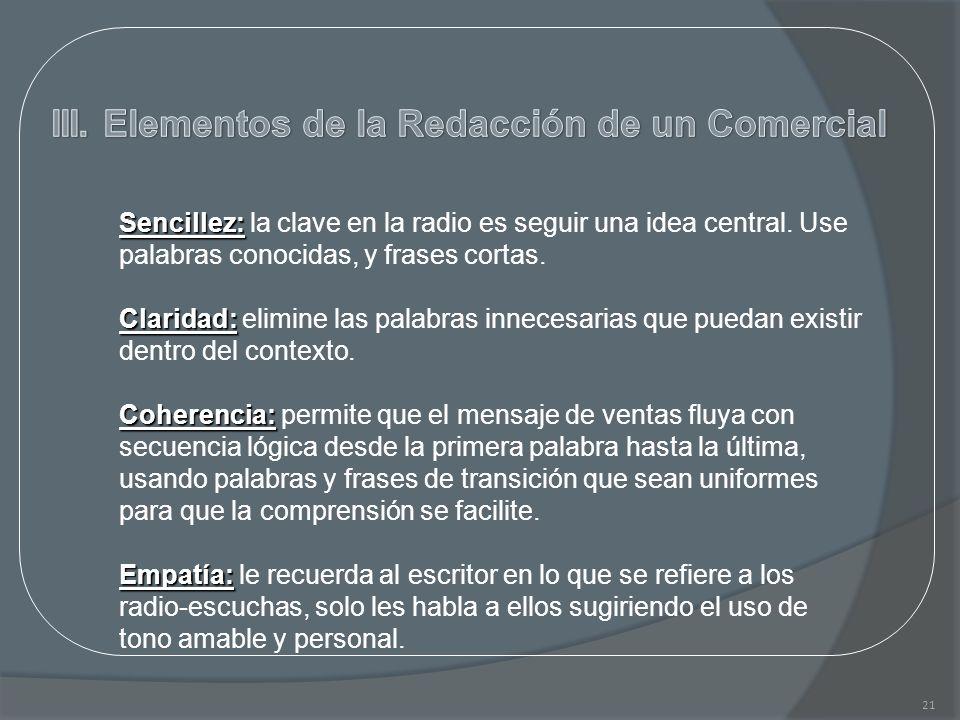 III. Elementos de la Redacción de un Comercial