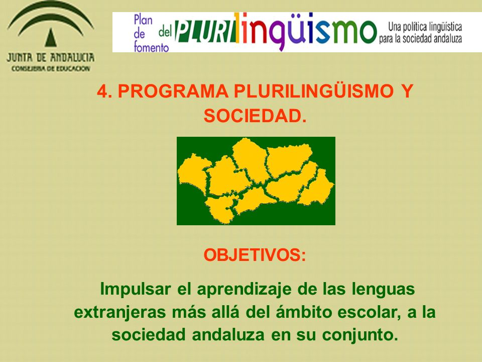 4. PROGRAMA PLURILINGÜISMO Y SOCIEDAD.