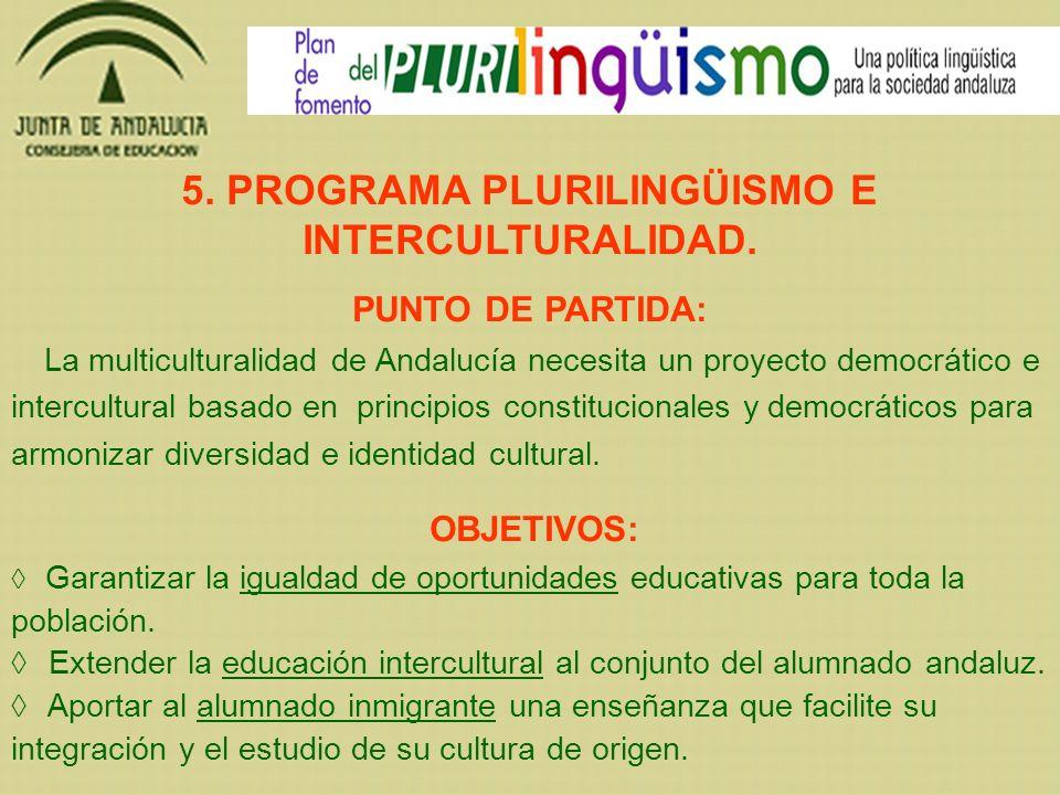 5. PROGRAMA PLURILINGÜISMO E INTERCULTURALIDAD.