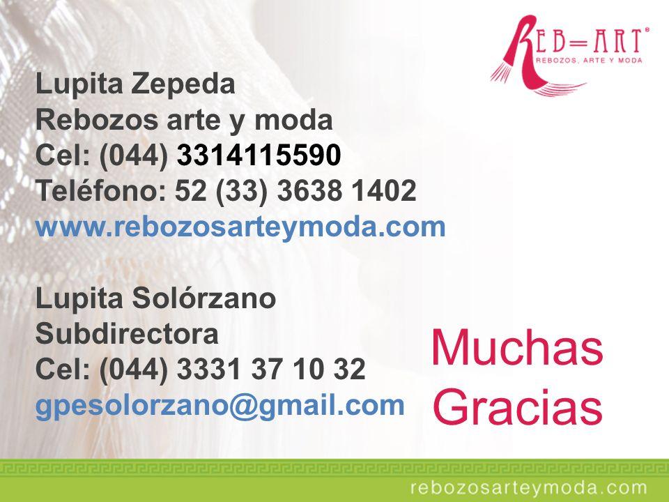 Muchas Gracias Lupita Zepeda Rebozos arte y moda Cel: (044) 3314115590