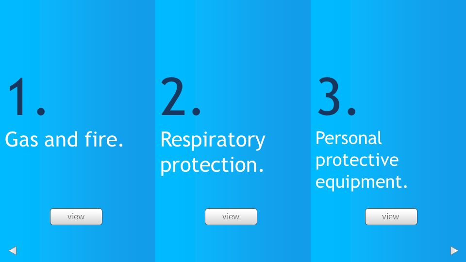 1. 2. 3. Gas and fire. Respiratory protection.