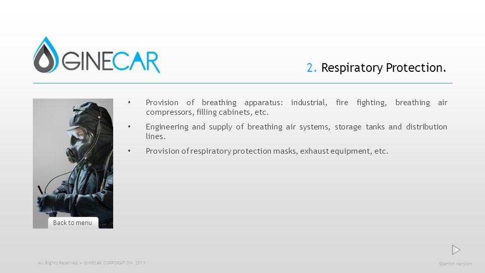 2. Respiratory Protection.