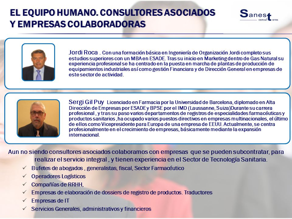 El equipo Humano. Consultores asociados y empresas colaboradoras