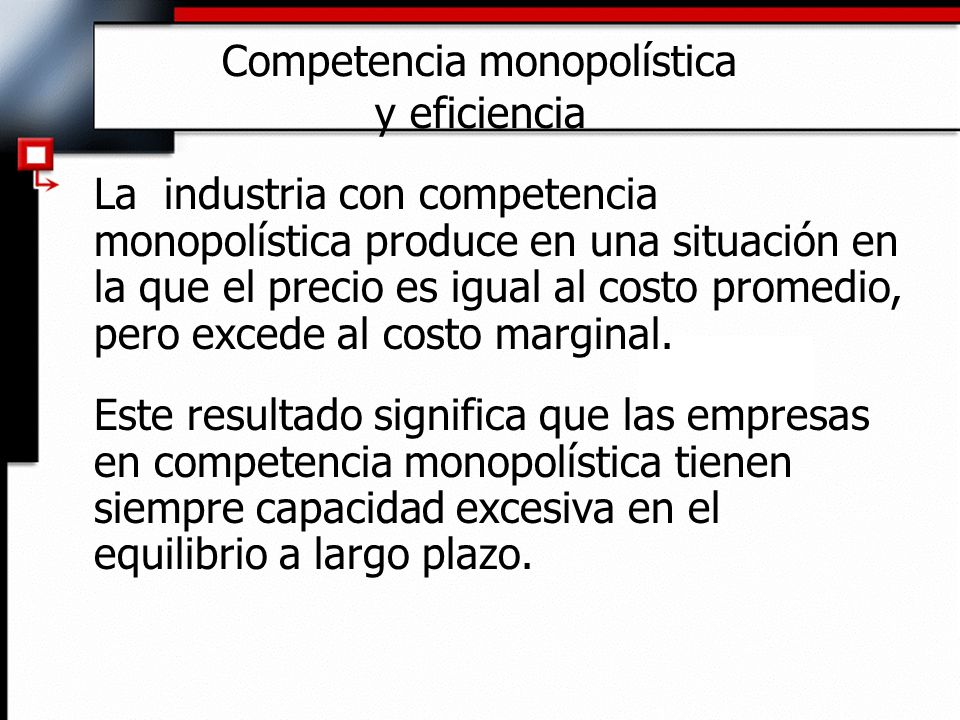 Competencia monopolística y eficiencia