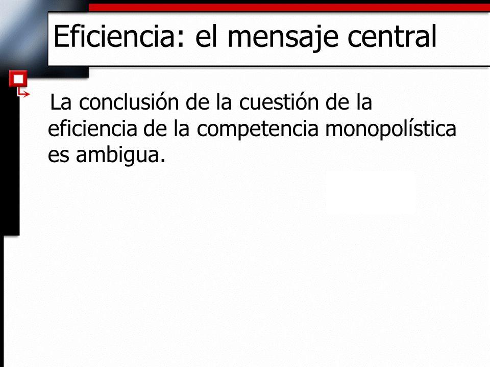 Eficiencia: el mensaje central
