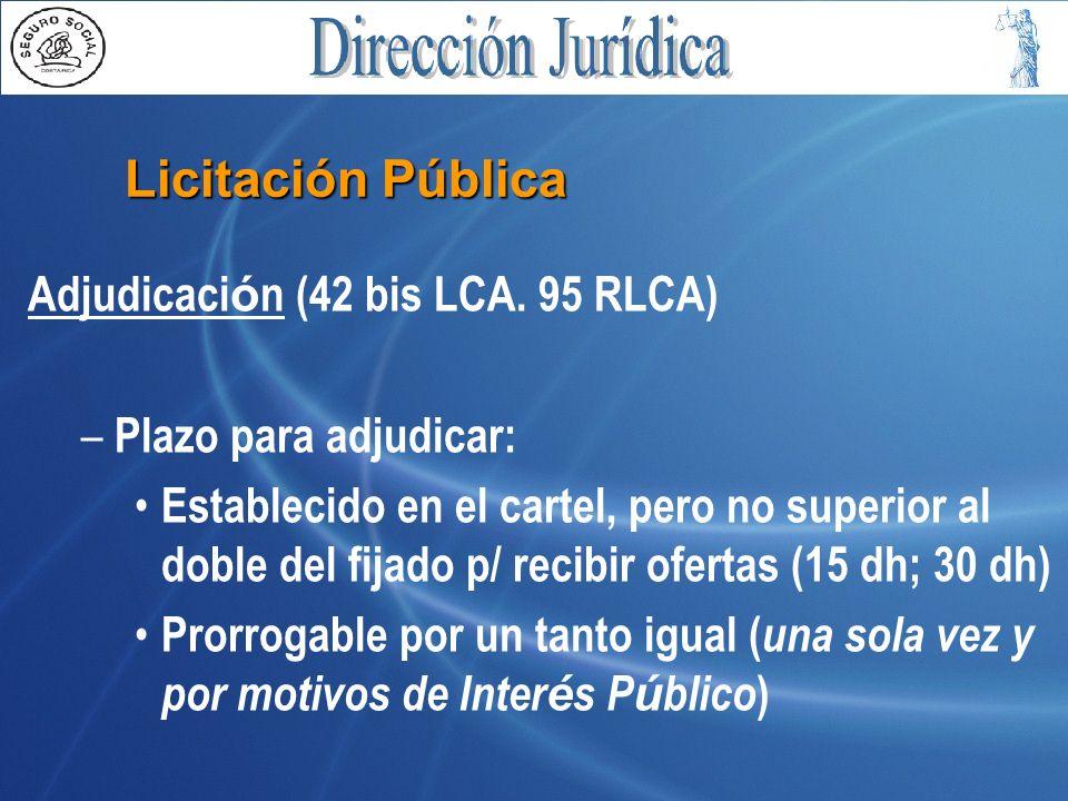 Licitación Pública Adjudicación (42 bis LCA. 95 RLCA)