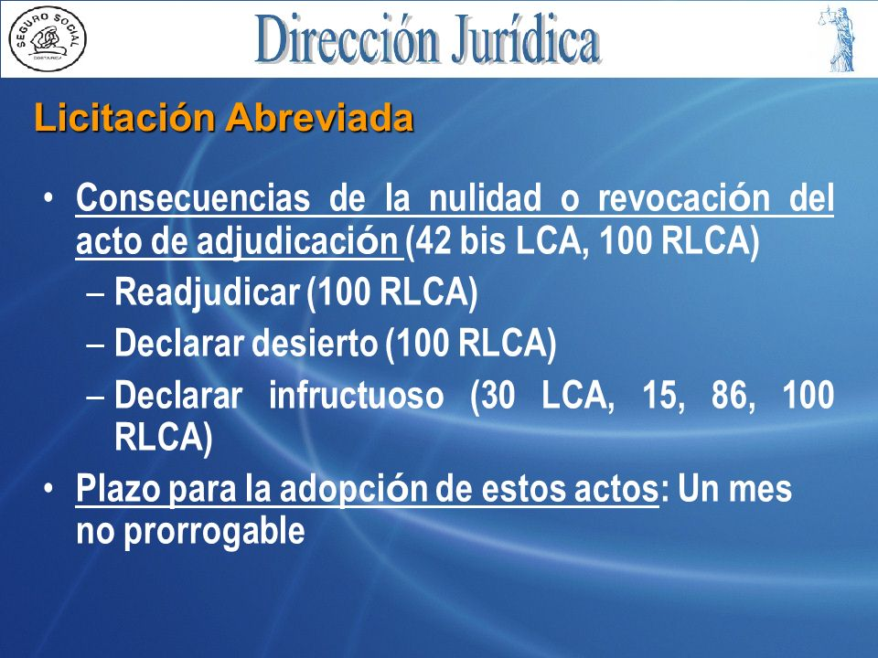 Licitación Abreviada Consecuencias de la nulidad o revocación del acto de adjudicación (42 bis LCA, 100 RLCA)