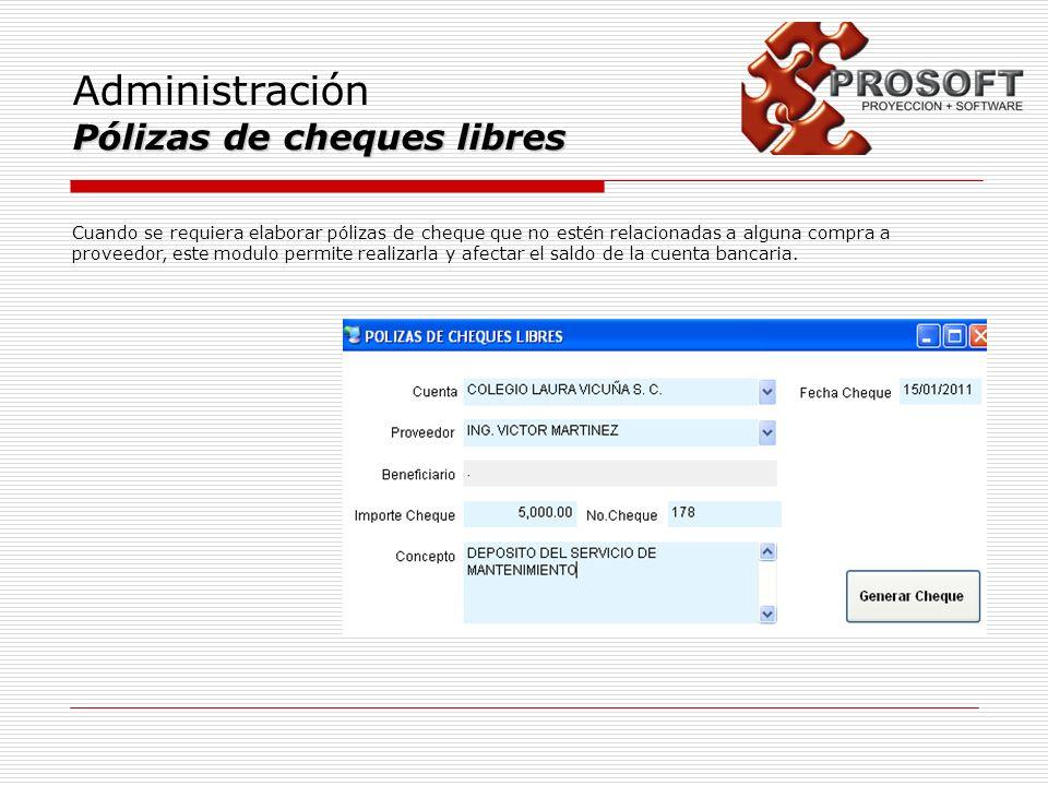 Administración Pólizas de cheques libres