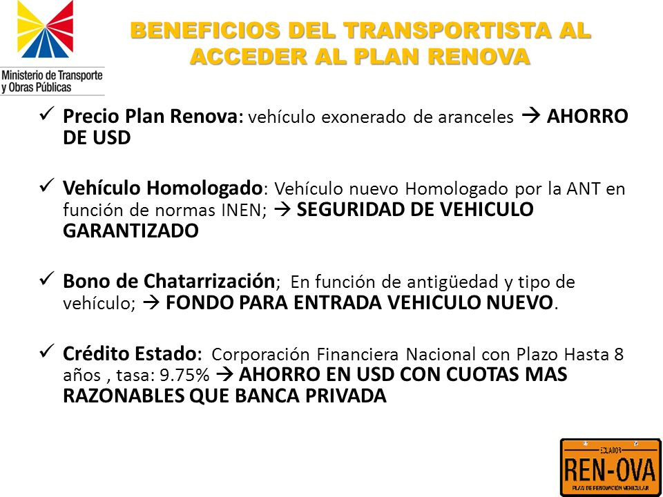 BENEFICIOS DEL TRANSPORTISTA AL ACCEDER AL PLAN RENOVA
