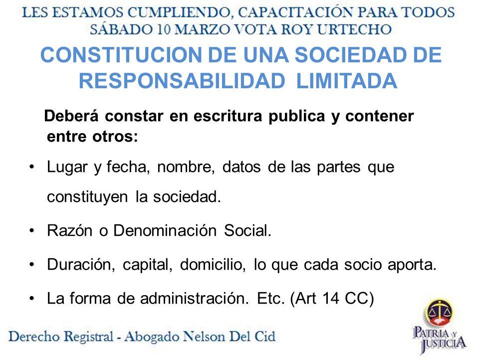 CONSTITUCION DE UNA SOCIEDAD DE RESPONSABILIDAD LIMITADA