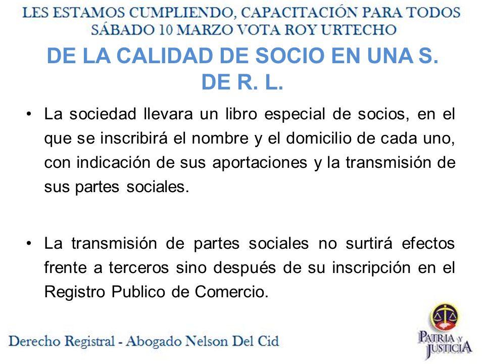 DE LA CALIDAD DE SOCIO EN UNA S. DE R. L.