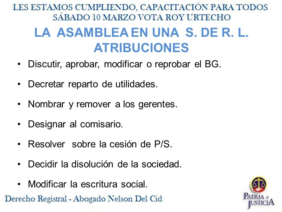 LA ASAMBLEA EN UNA S. DE R. L. ATRIBUCIONES