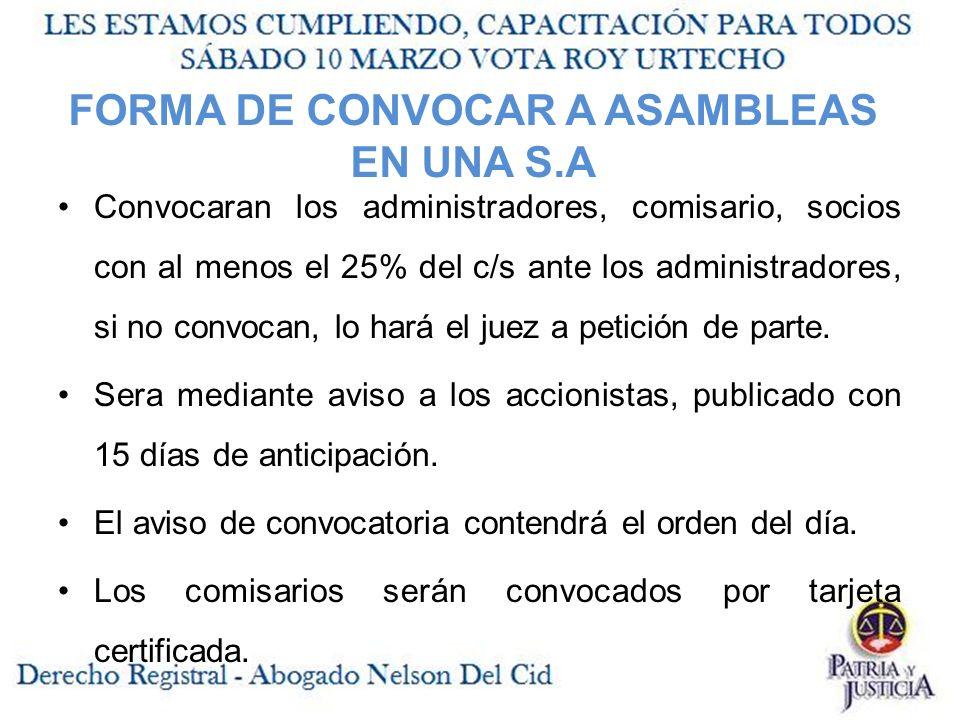 FORMA DE CONVOCAR A ASAMBLEAS EN UNA S.A