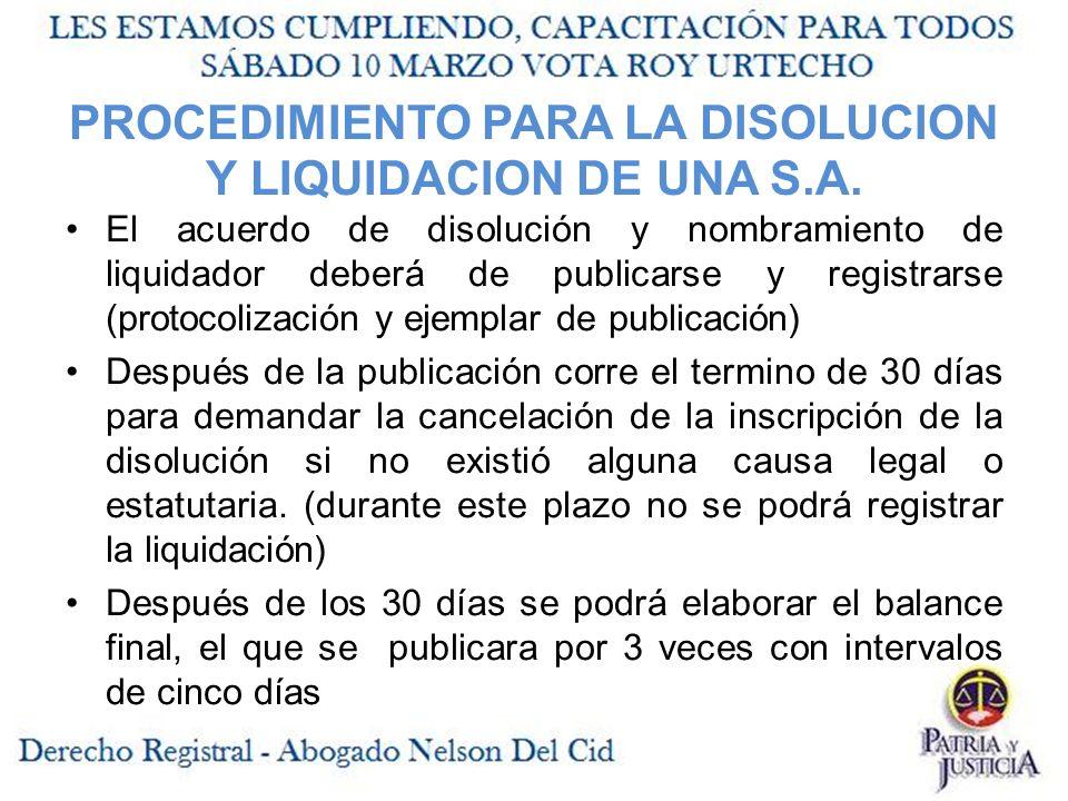 PROCEDIMIENTO PARA LA DISOLUCION Y LIQUIDACION DE UNA S.A.