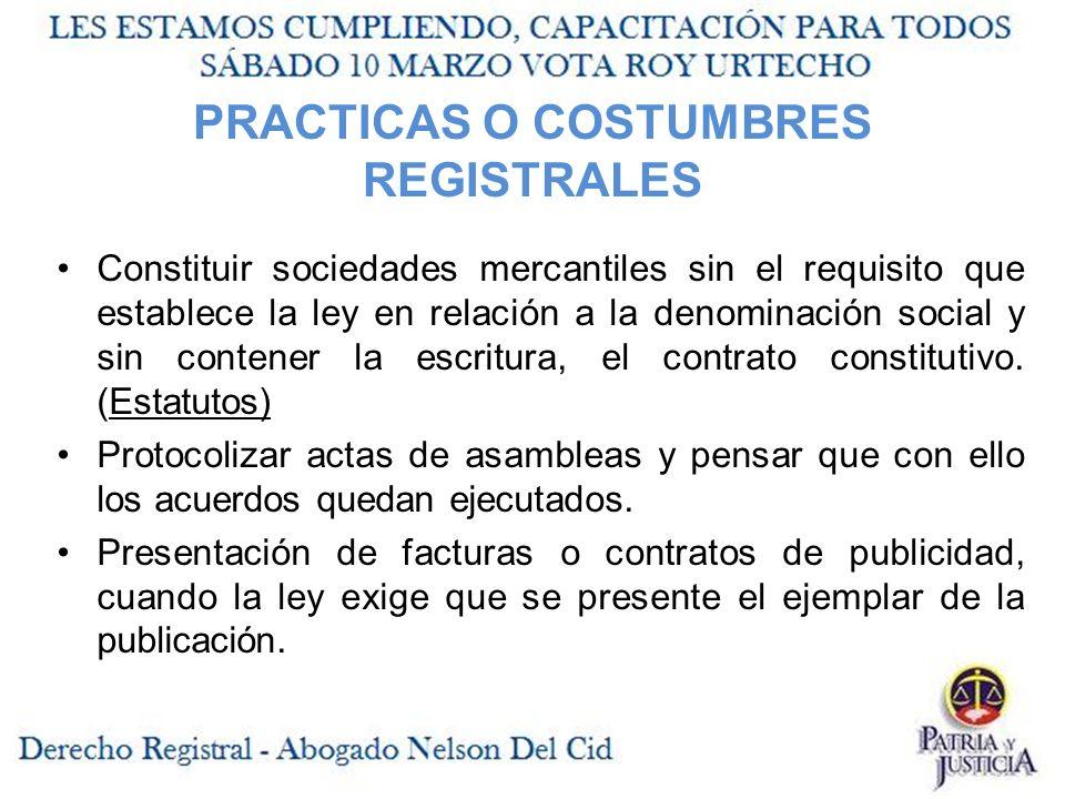 PRACTICAS O COSTUMBRES REGISTRALES