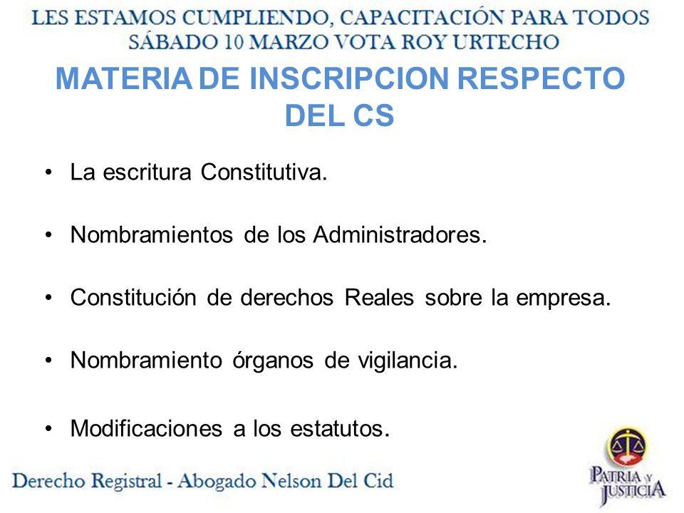 MATERIA DE INSCRIPCION RESPECTO DEL CS