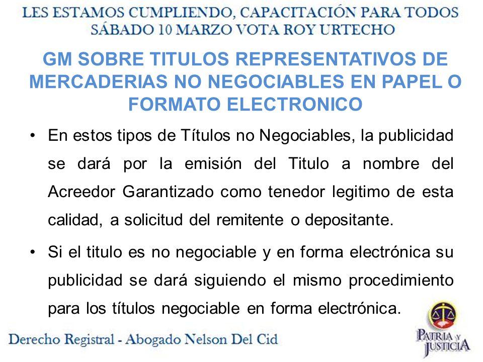 GM SOBRE TITULOS REPRESENTATIVOS DE MERCADERIAS NO NEGOCIABLES EN PAPEL O FORMATO ELECTRONICO