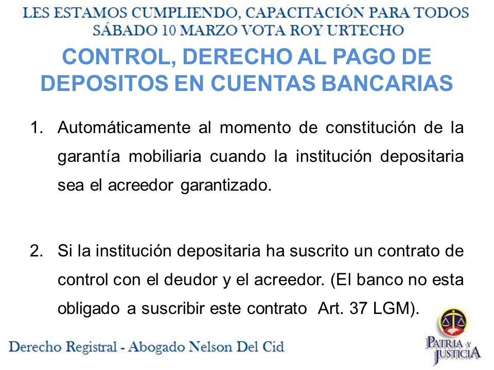 CONTROL, DERECHO AL PAGO DE DEPOSITOS EN CUENTAS BANCARIAS