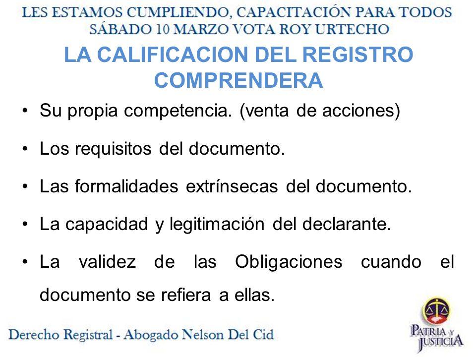 LA CALIFICACION DEL REGISTRO COMPRENDERA
