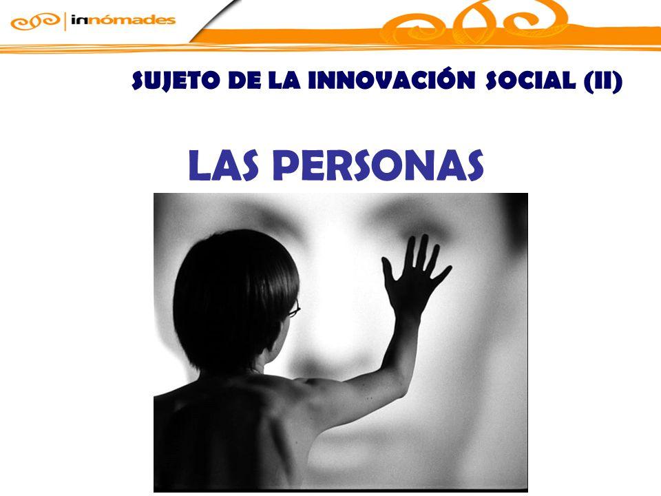 SUJETO DE LA INNOVACIÓN SOCIAL (II)