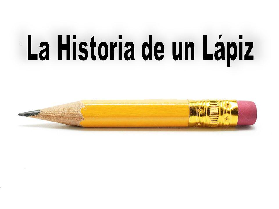 La Historia de un Lápiz