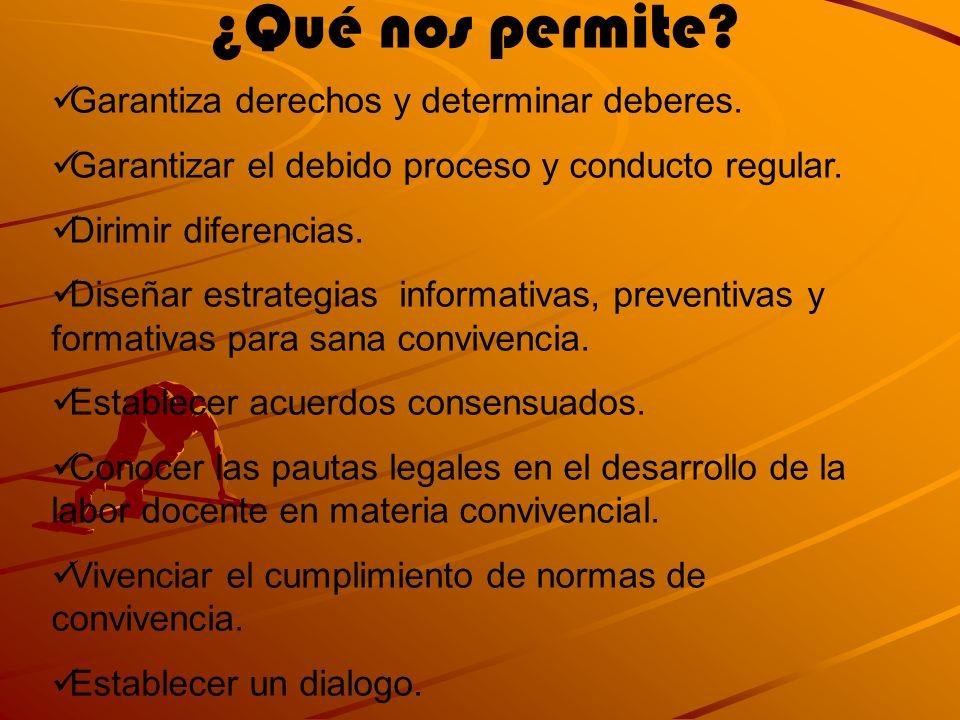 ¿Qué nos permite Garantiza derechos y determinar deberes.