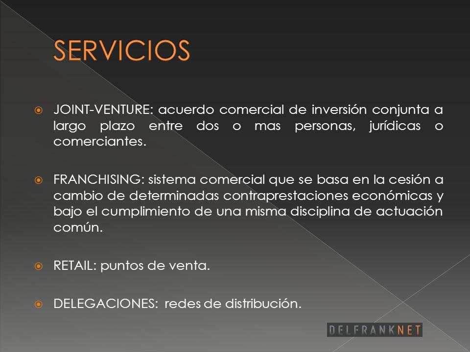 SERVICIOS JOINT-VENTURE: acuerdo comercial de inversión conjunta a largo plazo entre dos o mas personas, jurídicas o comerciantes.