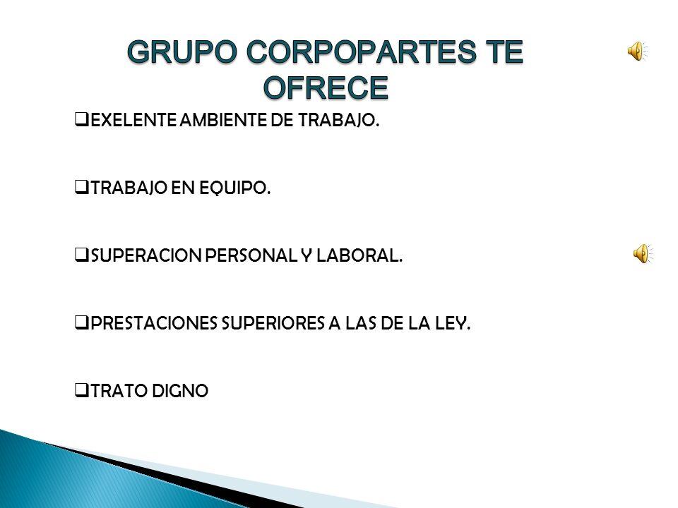 GRUPO CORPOPARTES TE OFRECE