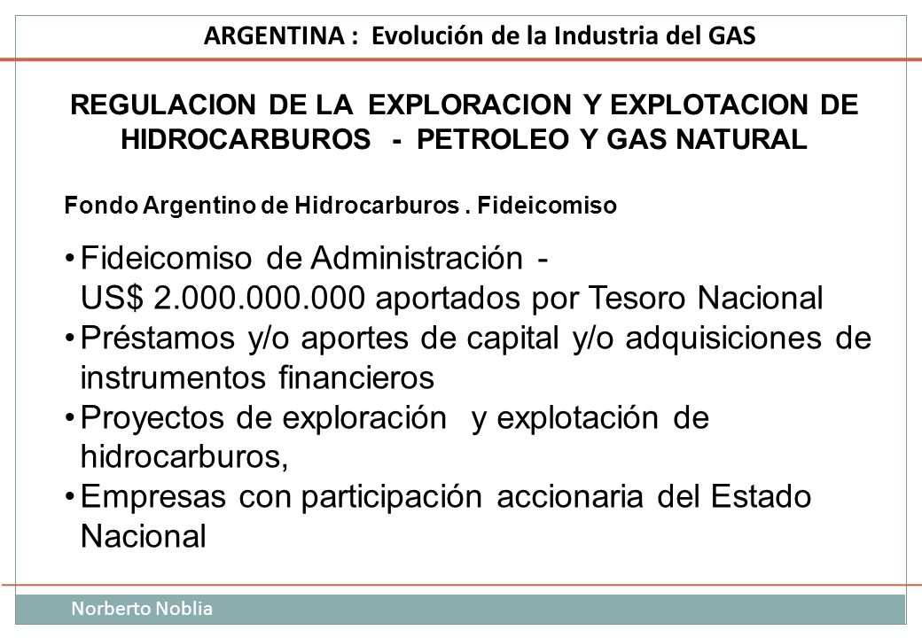 Proyectos de exploración y explotación de hidrocarburos,