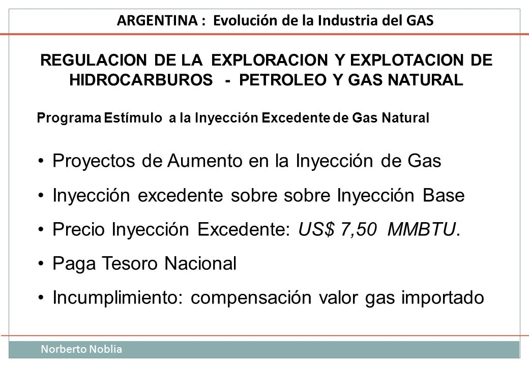 Proyectos de Aumento en la Inyección de Gas
