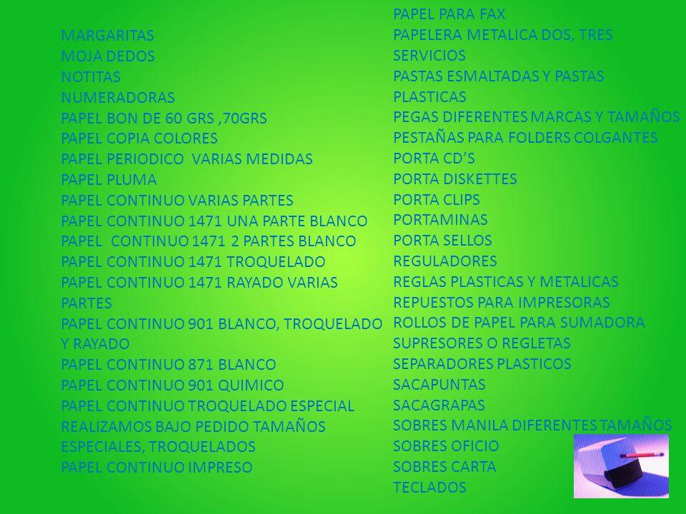 PAPEL PARA FAX PAPELERA METALICA DOS, TRES SERVICIOS. PASTAS ESMALTADAS Y PASTAS PLASTICAS. PEGAS DIFERENTES MARCAS Y TAMAÑOS.