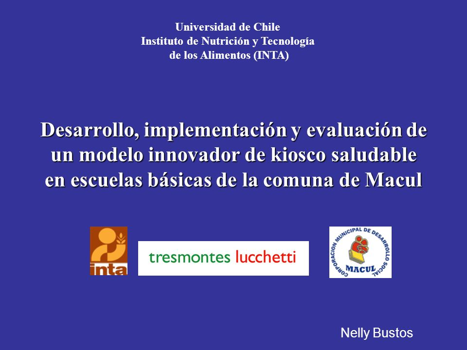 Universidad de Chile Instituto de Nutrición y Tecnología de los Alimentos (INTA)