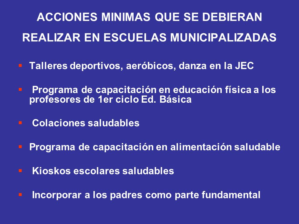ACCIONES MINIMAS QUE SE DEBIERAN REALIZAR EN ESCUELAS MUNICIPALIZADAS